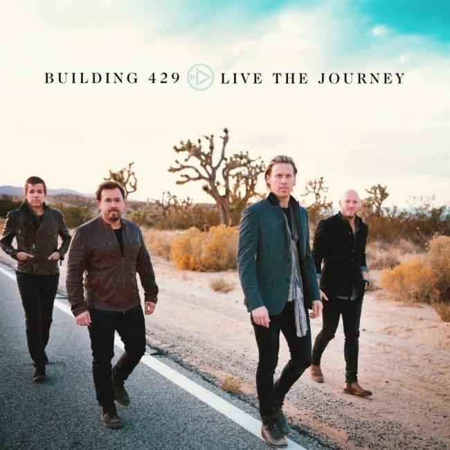 Building 429 releases 10th Studio Album LIVE THE JOURNEY Today