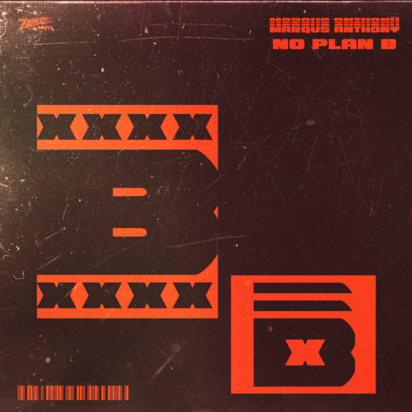 Audio: Marqus Anthony - No Plan B