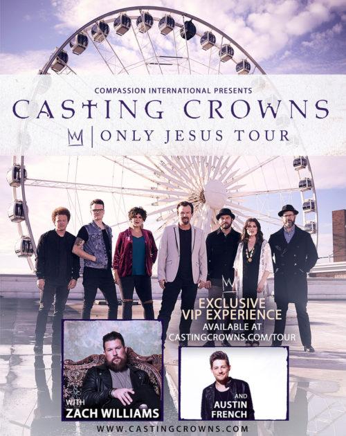 Casting Crowns Announces 'Only Jesus' Spring Tour w/Zach Williams, Austin French
