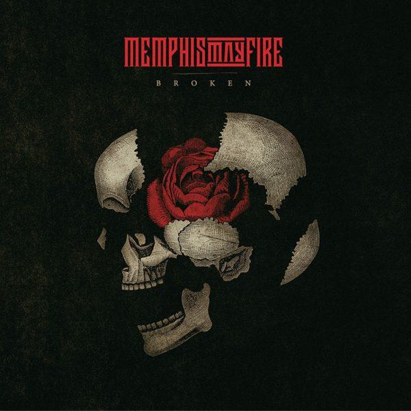 Memphis May Fire's Broken Out Now - Review: Memphis May Fire - Broken