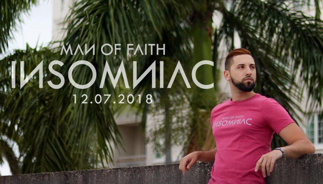 Man Of FAITH Announces INSOMNIAC Album Details - Man of FAITH's Insomniac Album Out Now