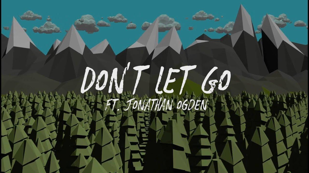 Lyric Video: Galactus Jack - Don't Let Go feat. Jonathan Ogden