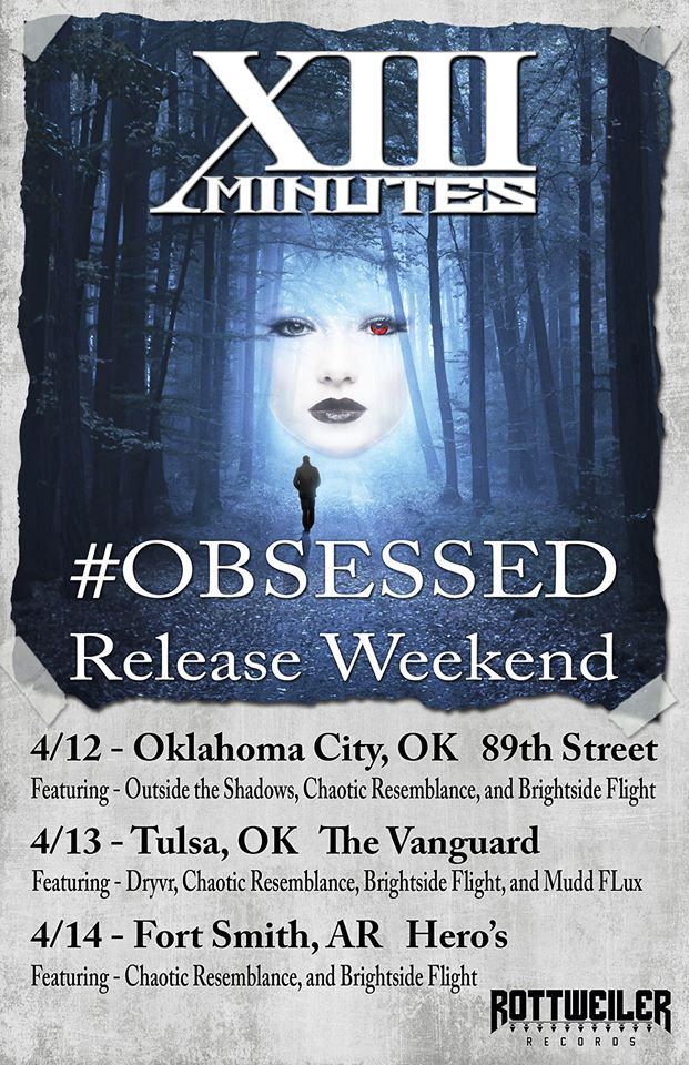 XIII Minutes Announces Release Party Weekend for Obsessed