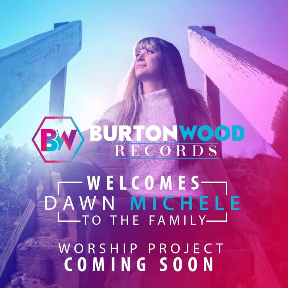 Dawn Michele Joins Burtonwood Records