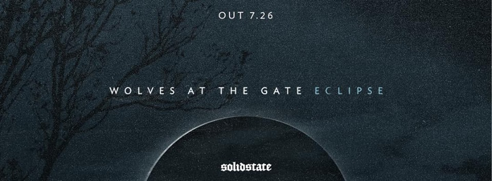 Wolves At The Gate Announce Eclipse Album; Release 2 Singles