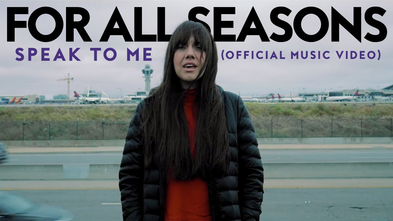 Video: For All Seasons - Speak To Me