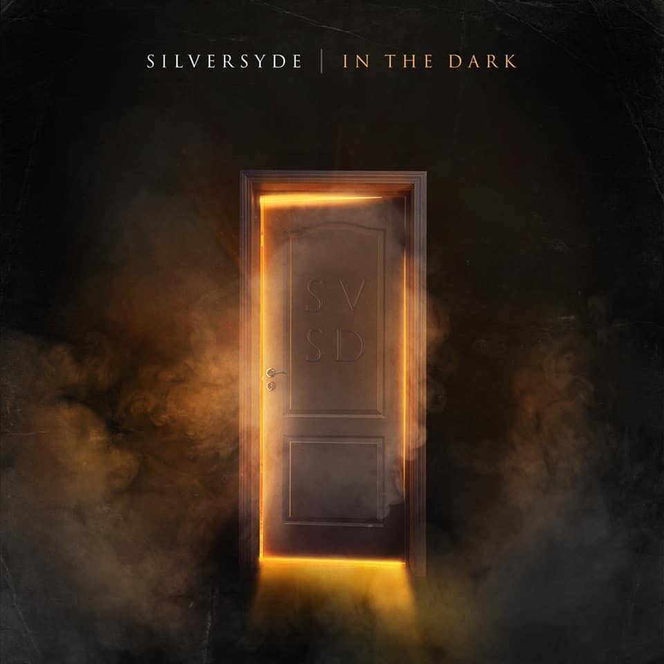 Silversyde to Release Rockfest Records Debut In The Dark July 26th - SILVERSYDE Shine A Light In The Dark On Debut Album