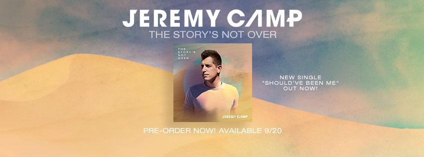 Jeremy Camp Releases Should've Been Me Single; Announces Album