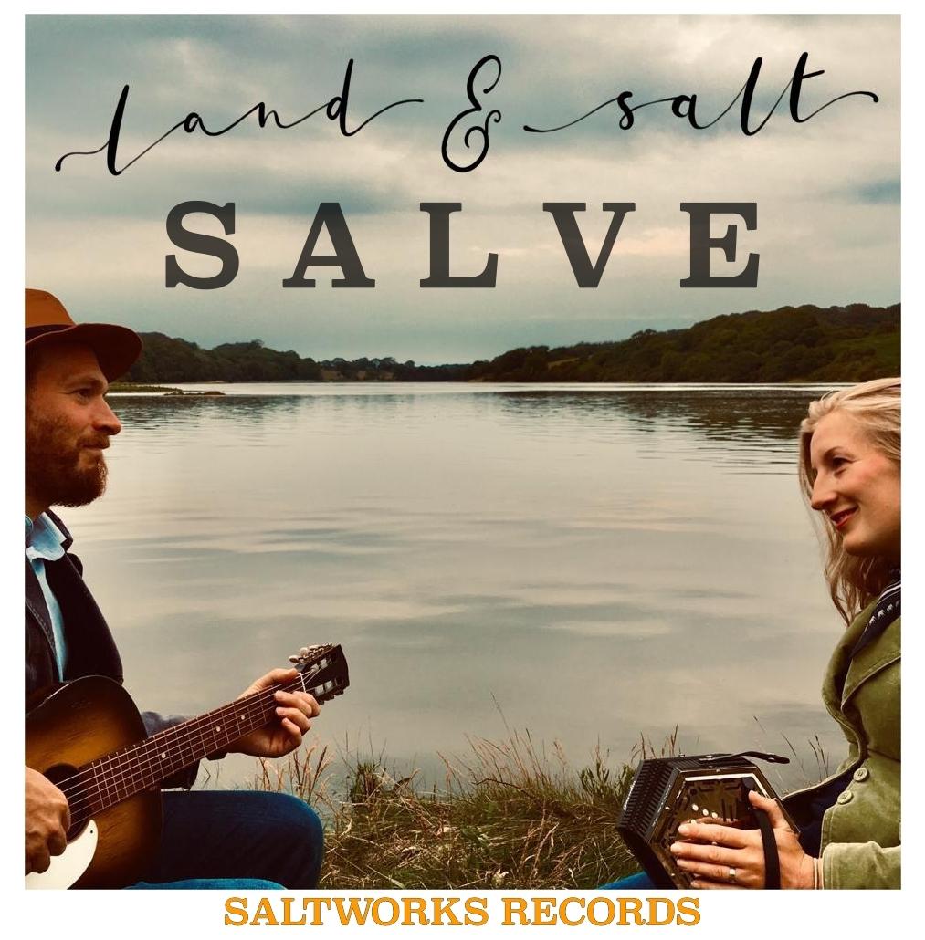 British Folk Duo Land and Salt release EP - Salve