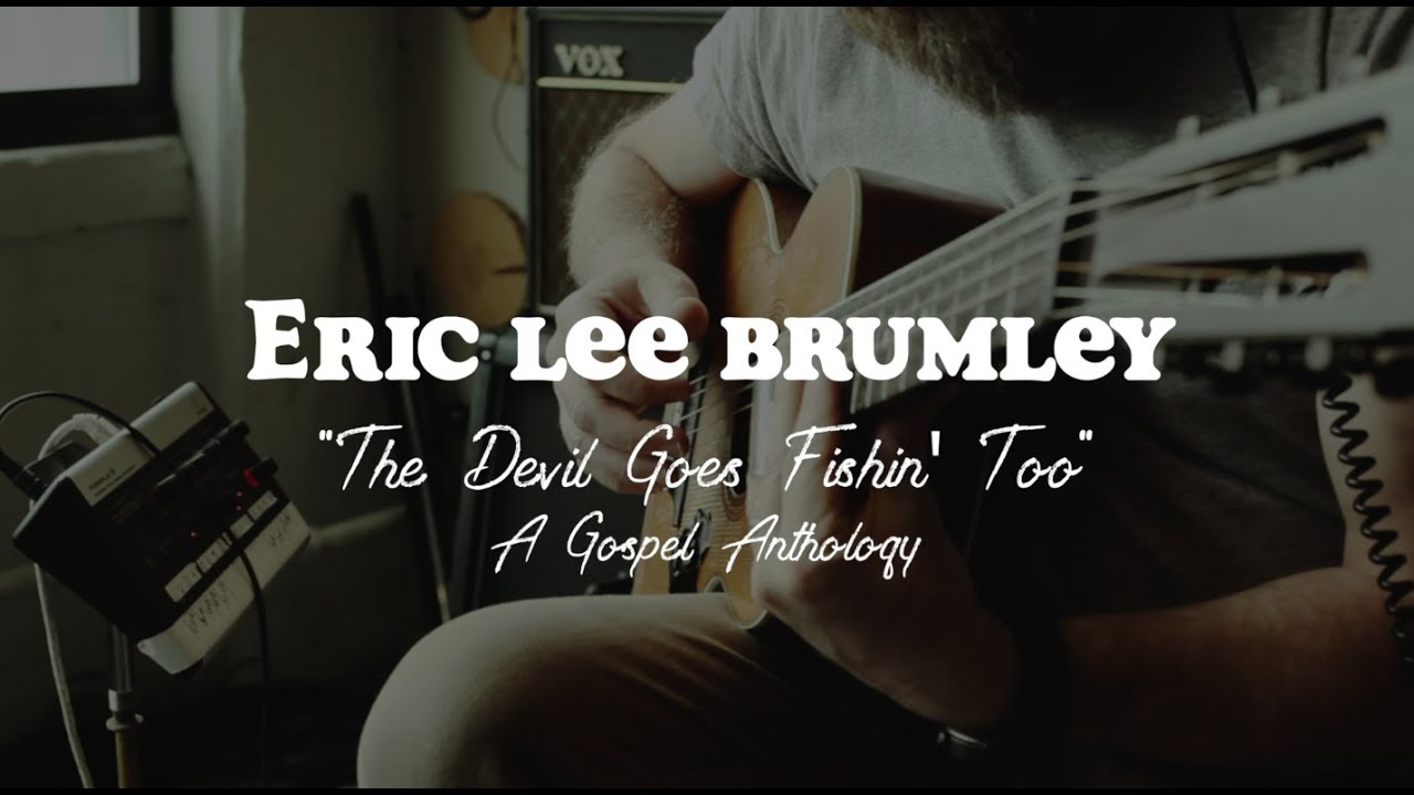 A Look Behind Eric Lee Brumley's New Album Out Tomorrow