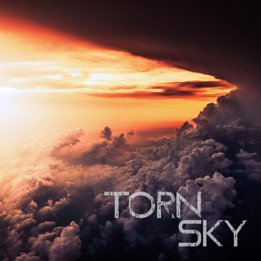 New Music! New Name! Debut of Torn Sky - Torn Sky Cross Out The Past On New Self-Titled Album