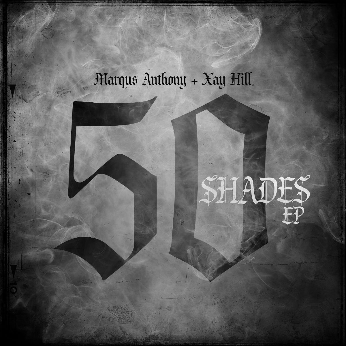 New EP: 50 Shades by Marqus Anthony & Xay Hill