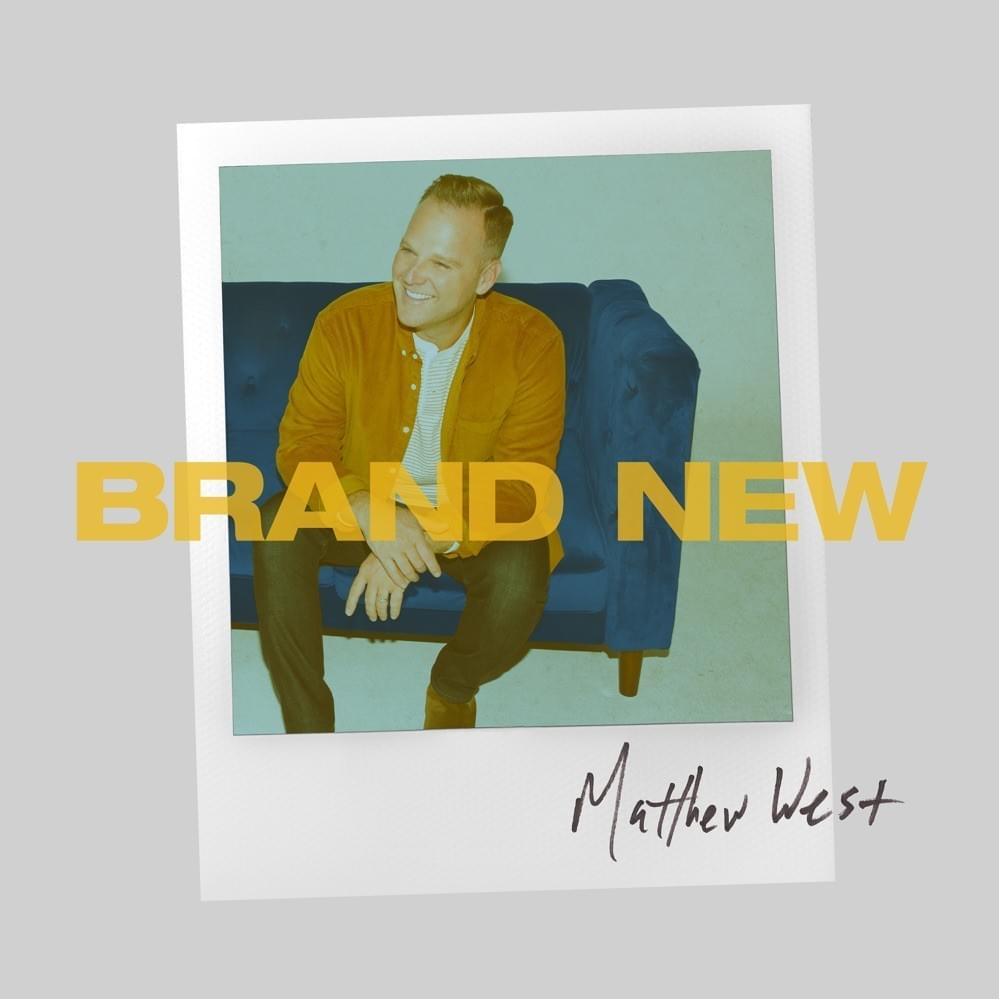 Audio: Matthew West - Brand New
