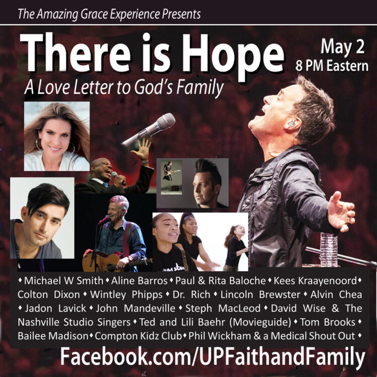 """UP Faith & Family to Partner with The Amazing Grace Experience for a Special """"There is Hope"""" Event on Facebook Live this Saturday, May 2"""