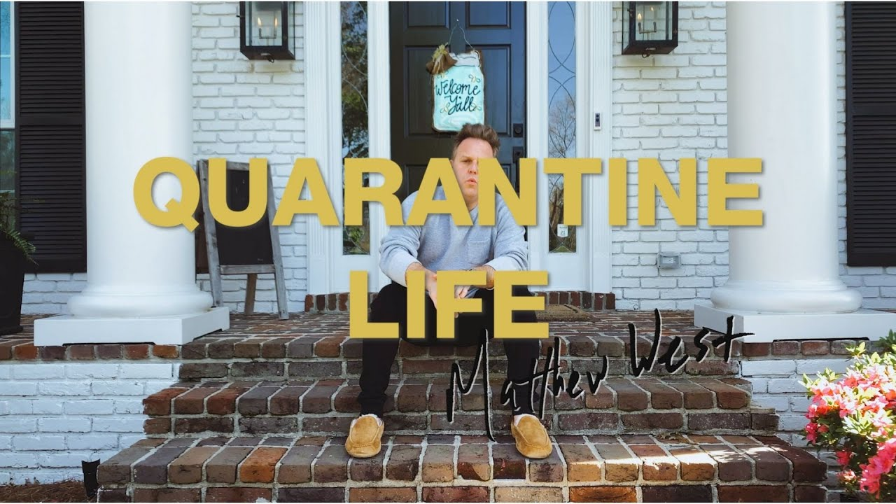 Matthew West is all about that Quarantine Life