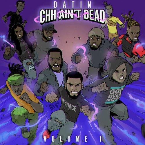 Datin brings together CHH for epic collabs on CHH Ain't Dead, Vol. 1
