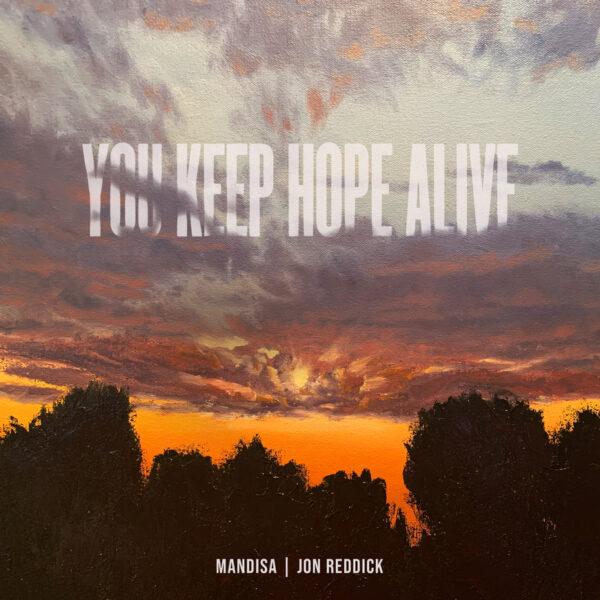 "MANDISA DEBUTS ""YOU KEEP HOPE ALIVE"" WITH JON REDDICK"