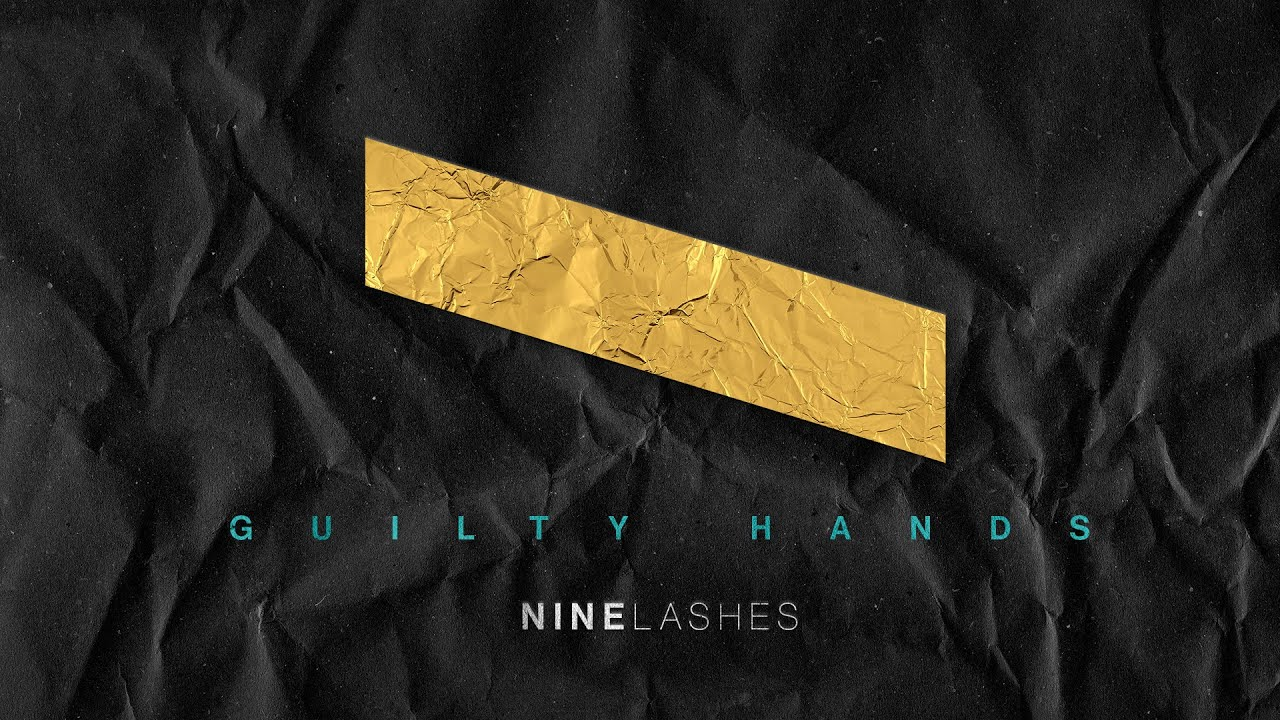 Nine Lashes return with Guilty Hands