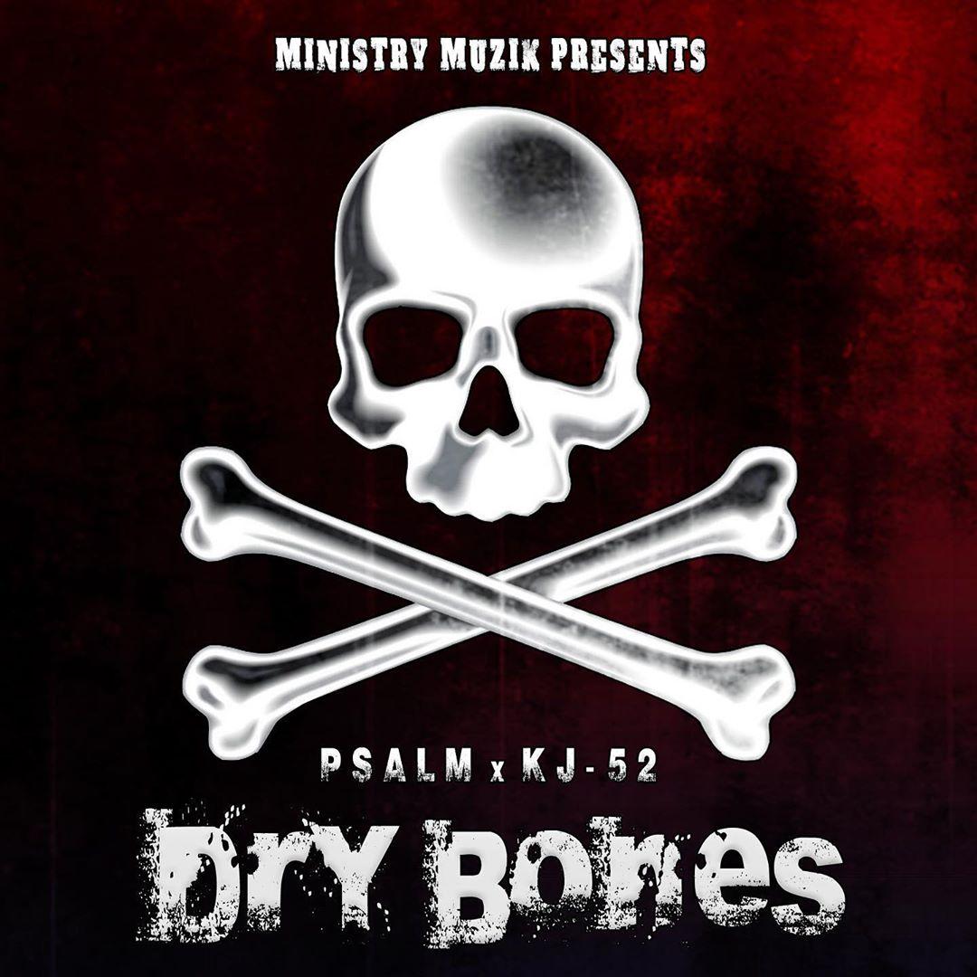 Audio: Psalm x KJ-52 - Dry Bones