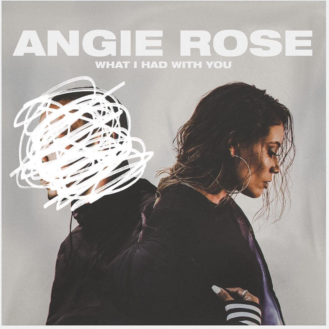 New Music: Angie Rose - What I Had With You
