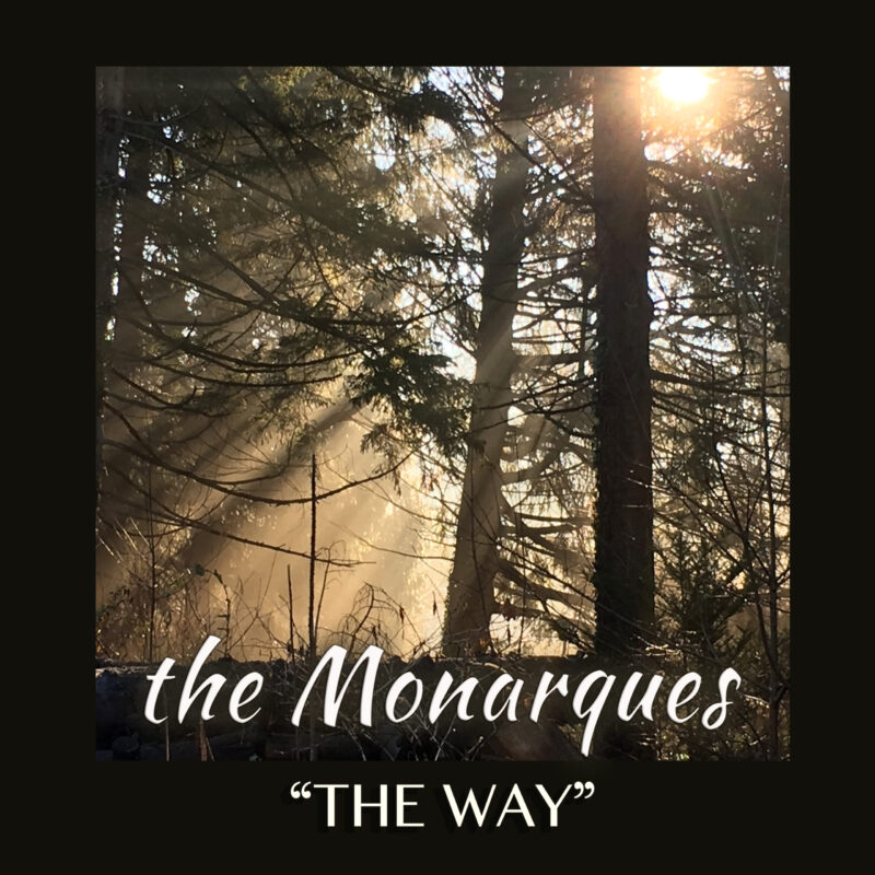 """Video: The Monarques – """"The Way"""