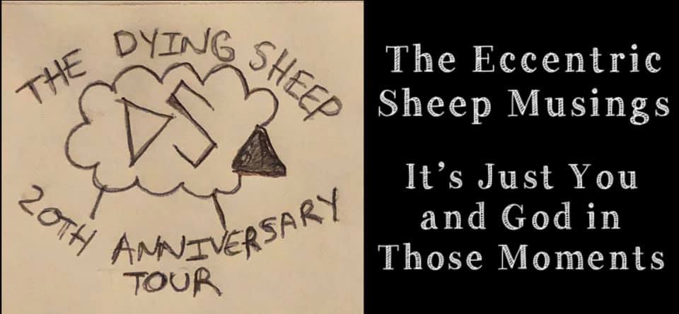 The Eccentric Sheep Musings: It's Just You and God in Those Moments