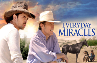 Inspirational film starring Gary Cole and Zoe Perry - EVERYDAY MIRACLES - Available Now