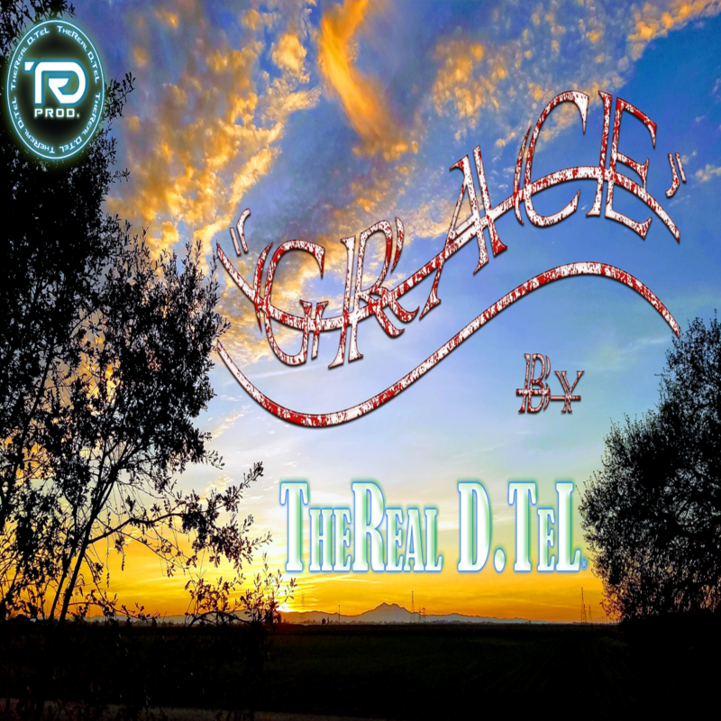 TheReal D.TeL releases new song 'Grace' alongside Official Video