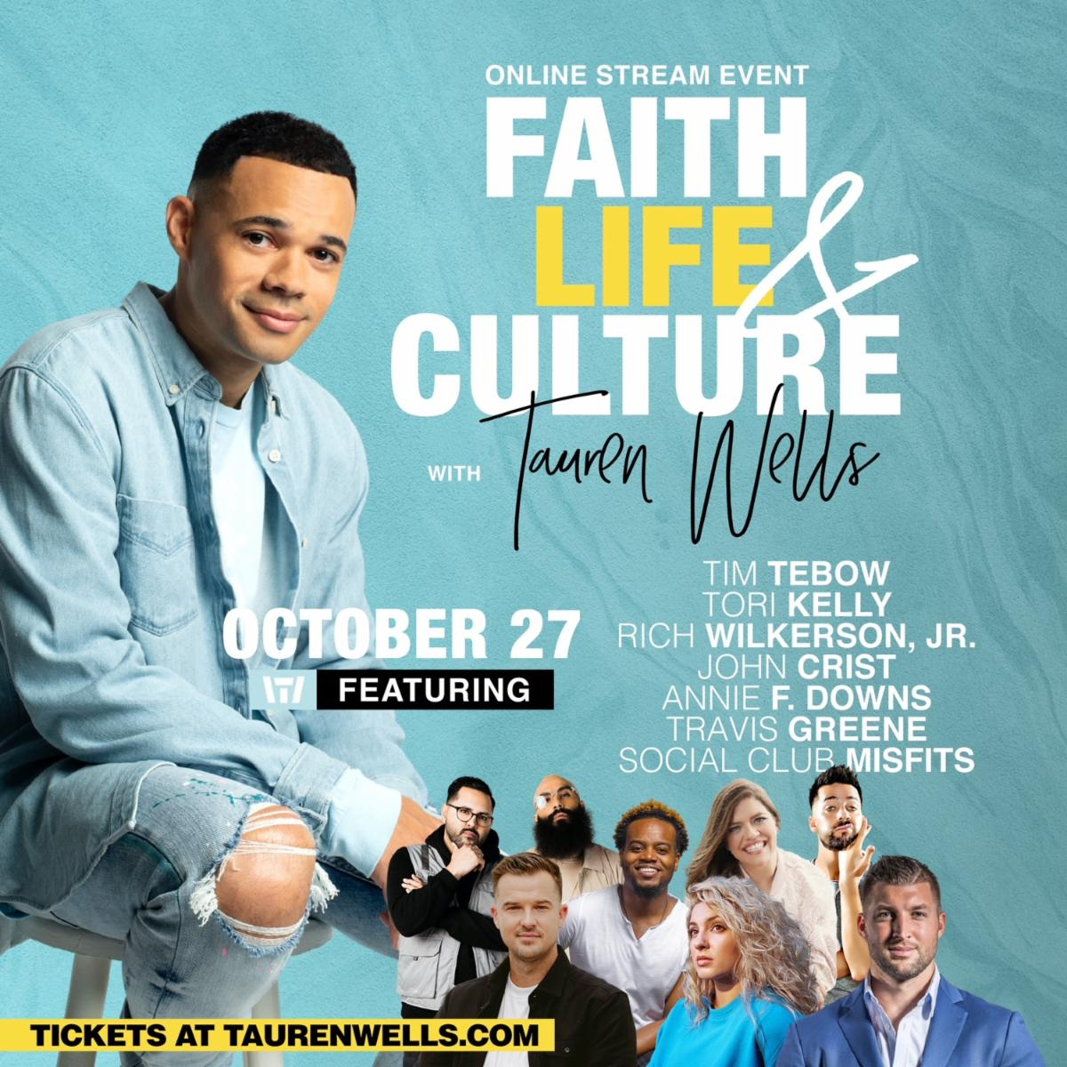 Join Tauren Wells for a Star-Studded COnversation on Faith, Life & Culture October 27th