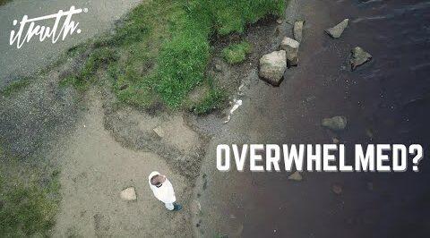 Video: iTruth - Overwhelmed?