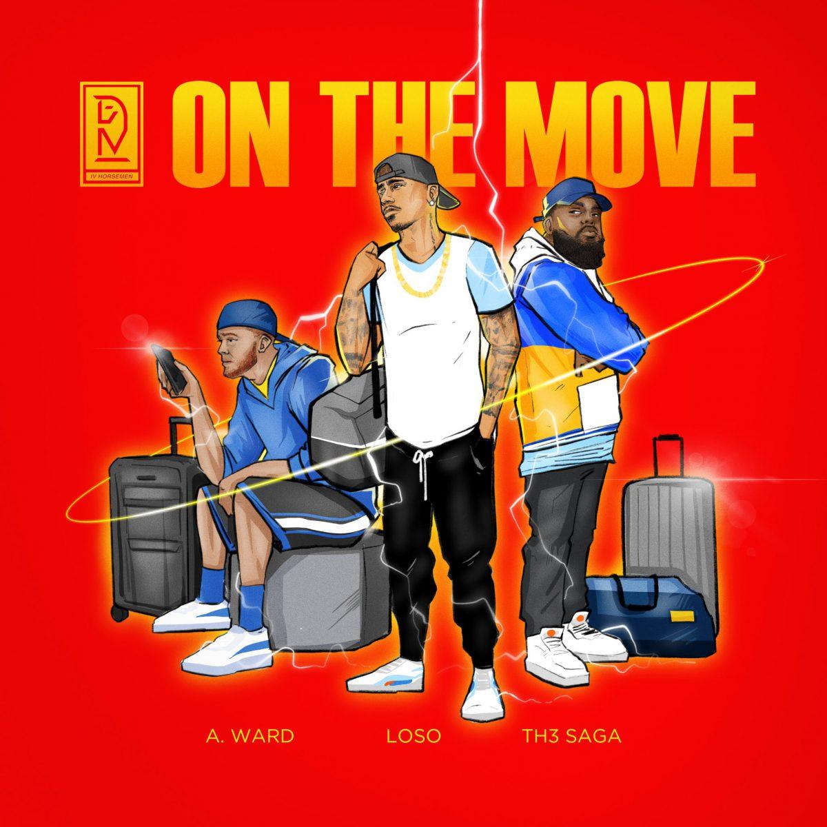 Loso x A. Ward x Th3 Saga are On The Move in new Video