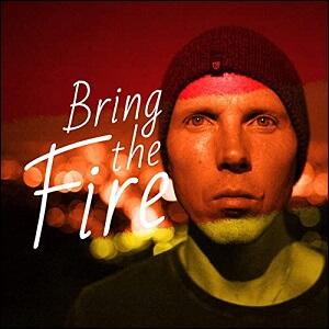 Bring The Fire