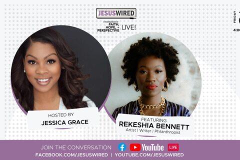 JesusWired Live: Rekeshia Bennett