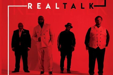 """Quartet Giants Divine Nature Release REAL TALK Album and """"Somebody Touched Me"""" Radio Single"""