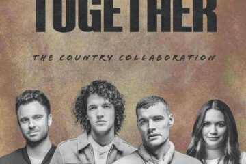 """for KING & COUNTRY DEFY GENRES WITH COUNTRY RENDITION OF MULTI-WEEK NO. 1 HIT """"TOGETHER"""""""