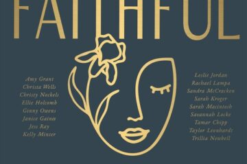 """Available Now the Debut Single ft. Amy Grant and Ellie Holcomb: """"A Woman,"""" from FAITHFUL: Go and Speak Album"""