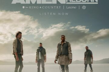 """for KING & COUNTRY JOIN LECRAE + TONY WILLIAMS FOR """"AMEN (REBORN)"""""""