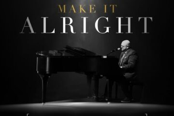 """PATRICK DOPSON Releases Powerful New Single """"Make It Alright"""" Featuring John P. Kee"""