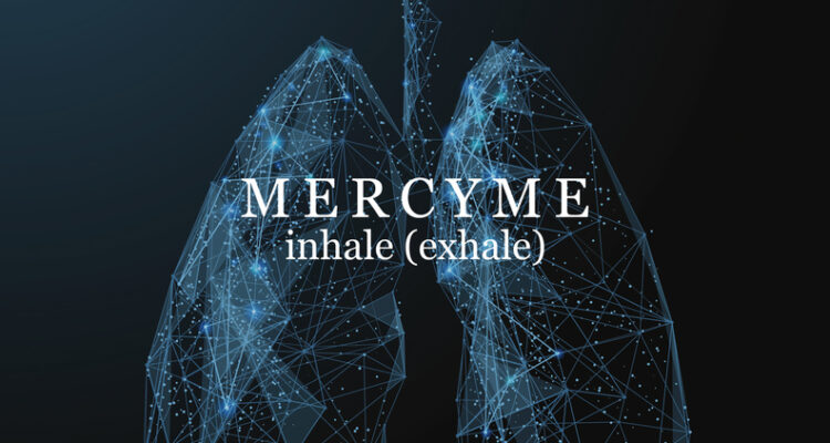MercyMe Set to Release inhale (exhale) April 30, Appear on GMA3 April 15
