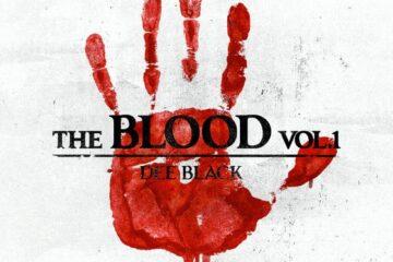 """Dee Black releases fifth studio album """"The Blood Vol. 1"""""""