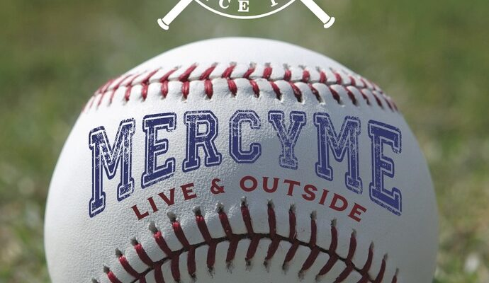 MercyMe Announces Live and Outside Tour, Initial Dates On Sale Now; More Dates To Be Announce Soon
