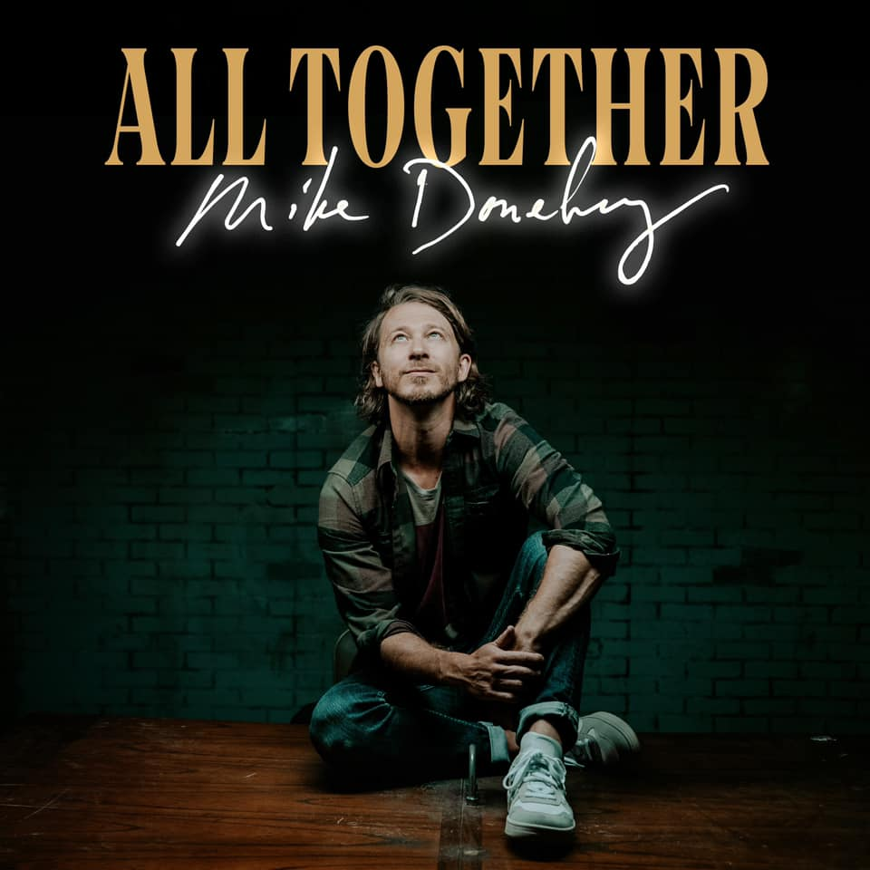 Mike Donehey Releases All Together Single