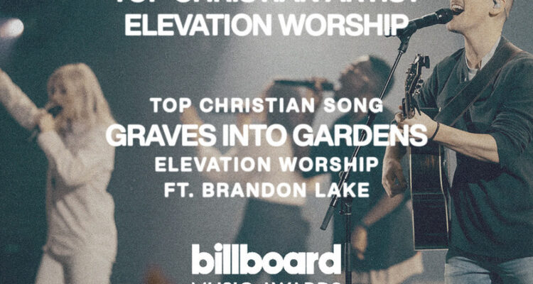 Elevation Worship Captures Two Billboard Music Awards; Top Christian Artist, Top Christian Song