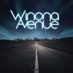 All Roads Lead to Hope: Winona Avenue Releases Debut Album - Winona Avenue Announces Release of Debut Album
