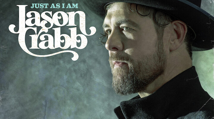 JASON CRABB STEPS INTO NEW SEASON WITH 'JUST AS I AM'