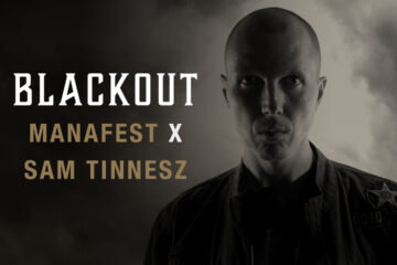 Manafest and Sam Tinnesz Blackout in new Video - EP Out Now