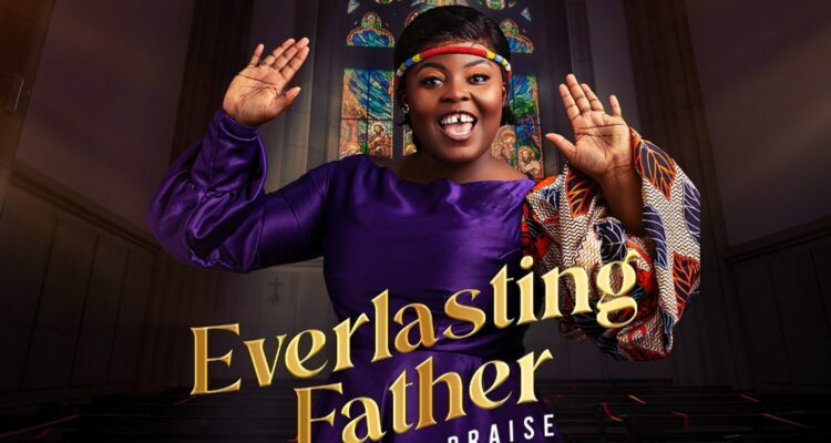 Lady Chartty Drops New African Praise Medley Everlasting Father