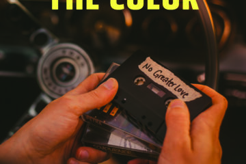 The Color Debuts New Song, 'No Greater Love,' and Music Video