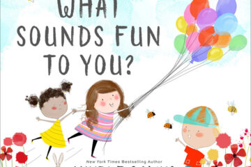 """NYT Best Selling Author Annie F. Downs to Debut First Children's Book, """"What Sounds Fun to You?"""" October 19th"""