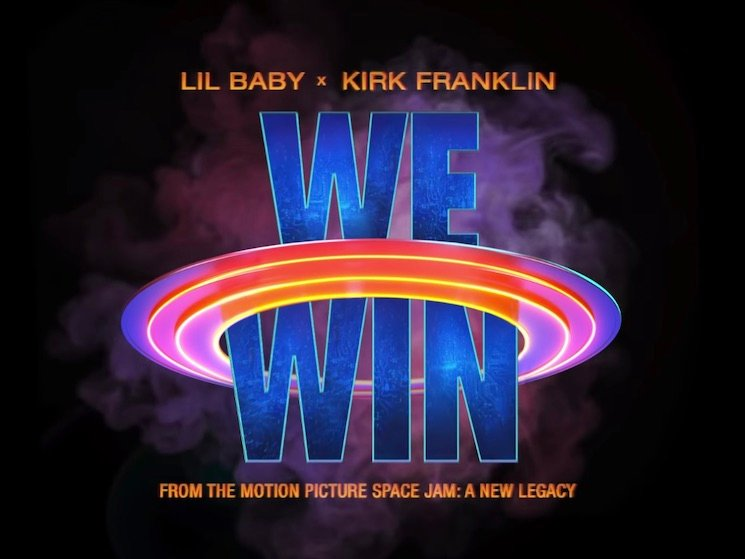 Kirk Franklin & Lil Baby Present Music Video for We Win (Space Jam: A New Legacy)